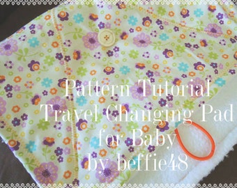 PATTERN, Super Simple Baby Diaper Changing Pad Sewing tutorial, pdf