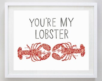 You're My Lobster Red Watercolor Art Print
