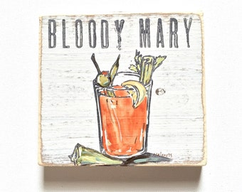 Bloody Mary: Wood Sign, Kitchen Art, Cocktail Art, Cocktail Gift, Tailgate, NFL, Brunch, Brunch Art, Tabasco, Vodka, Southern Art