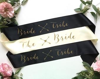 Bride Tribe Bachelorette Sash - Bride to be Sash - Bachelorette Party Accessory - Bride Gift - Bridesmaid Gift