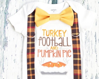 Turkey Football Pumpkin Pie Baby Boy my first Thanksgiving, Bow tie Suspender set, Fall Baby Boy Onesie, Boy Holiday Onesie Fall themed