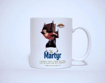 Martyr Mug by Corporate Kingdom®