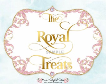 Royal Treats Dessert Table Sign Glamour Girl Pink Gold Glitter 5 x 7 | Digital Instant Download