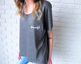 Mom Life Shirt // #MomLife Tee // Mom Shirt // Mom Life Tee // Mother's Day Gift // Mom Gift // Funny Mom Shirt // Mom Tee