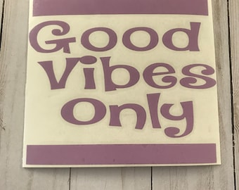 Good Vibes Only Car Decals
