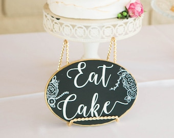 Eat Cake Sign, Wedding Sign, Wedding Chalk art, wedding table decor, dessert chalkboard sign, dessert sign, wedding chalkboard, wedding