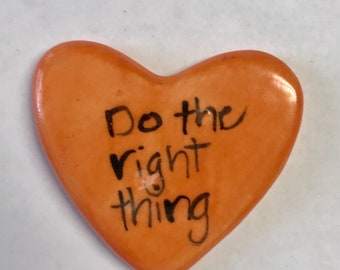 Do the Right Thing special edition Ceramic  Pocket Prayer heart with cross