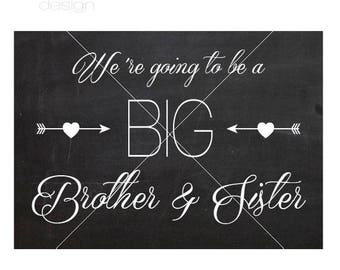 We're Going To Be Big Brothers & Sisters