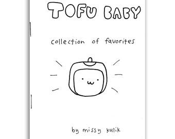 Tofu Baby: Collection of Favorite Comics MIni Comic Zine