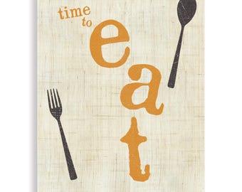 Time To Eat, Kitchen Art, Fun Kitchen Art, Kitchen Poster