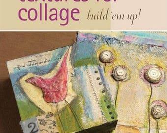 Cloth Paper Scissors Workshop Textures For Collage With Sue Pelletier