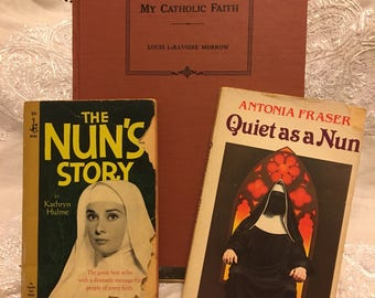 My catholic faith, 1959. Quiet as a Nun, 1977. The nuns story, 1953.