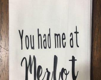 You had me at Merlot Tea Towel