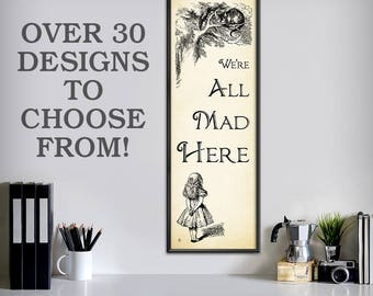 "Alice in Wonderland Decorations - 12"" x 36"" - Alice in Wonderland Decor - Alice in Wonderland Wall Art - Choose from over 30 designs - 0989"