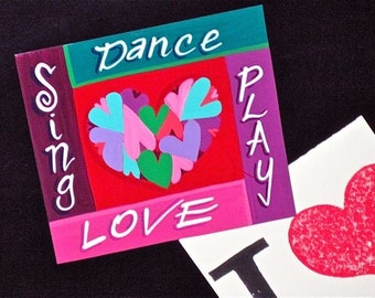LOVE  Sing , Dance, Play, Hearts magnet