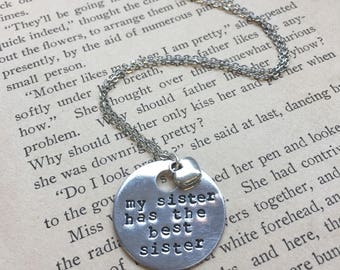 My Sister Has the Best Sister - Hand Stamped Necklace or Key Chain