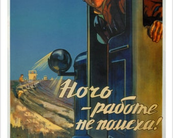 50's Soviet Union Propaganda Vintage Poster 1956 24x36 Night Is No Hindrance To Work