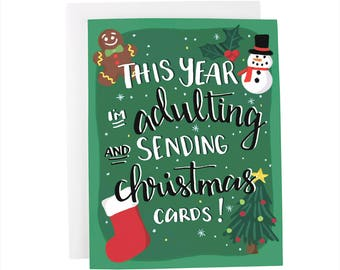 This Year I'm Adulting and Sending Christmas Cards! , Christmas, Holiday, Winter, funny greeting card