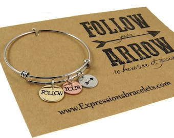 Follow Your Arrow Mantra Bangle - Hand Stamped Jewelry - Hand Stamped Bracelet Bangle - Expressions Bracelets - Unique Gift