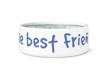 The Best Friend Ceramic Dog Bowl. Unique Dog Bowl, Gift for Dog, Rescue Dog Gift, Pet Bowl