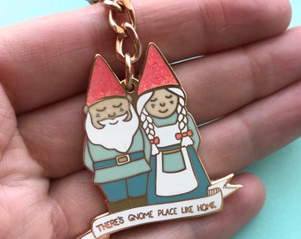 There's GNOME place like home Enamel Keyring Keychain