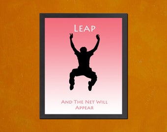 Leap And The Net Will Appear - 8.5x11 Poster Print - also available in 13x19 - see listing details