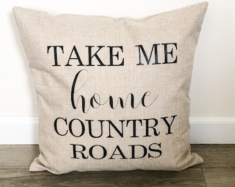Take Me Home Country Roads Throw Pillow Cover