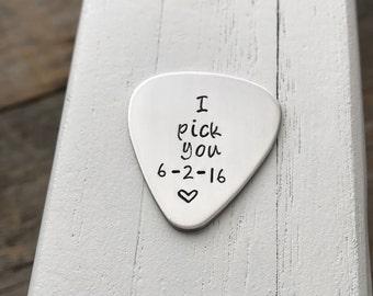 Guitar pick hand stamped 22 gauge gift for him I pick you