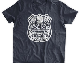 GRAMMAR POLICE T-Shirt to correct and serve teacher teaching school book lover grammar reading Family Mens Ladies Womens Kids T-shirt