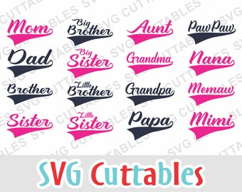 Mom SVG, Dad SVG, Grandma, SVG, Sister, Brother, Aunt, Grandpa, Text Tails,  dxf, family svg, Silhouette, Cricut cut file, Digital download
