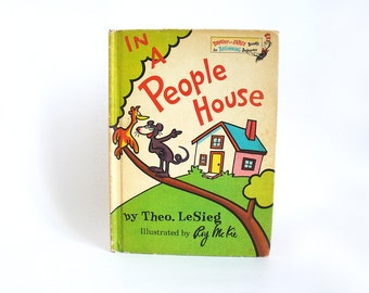 Dr Seuss book, In a people house by Theo LeSieg, illustrated by Roy McKie, 1972