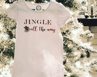"""Christmas Shirt """"Jingle All The Way"""""""