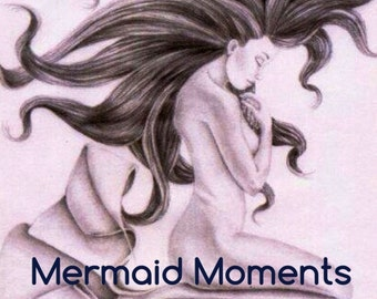 A Mermaid Moment