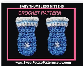 Crochet Pattern - Easy Baby Thumbless Mittens SPP53  newborn to 12 months