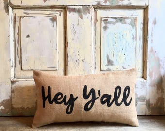 Pillow Cover | Hey Y'all Pillow | Burlap Pillow | Paula Deen | Southern Gift | Entryway | Guest Room | Gift for Mom | Hostess Gift |