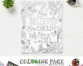 Printable Quote Coloring Page She Believed She Could Instant Download Digital Art Zen Printable Adult Coloring Pages Anti Stress Art Therapy