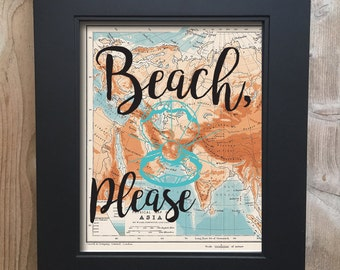 Beach, Please Travel Print on salvaged atlas page