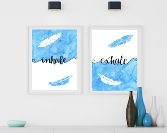 Zen Decor Inhale Exhale Print Yoga Wall Art - Feather Art Print Quote Wall Art Breathe Sign Blue and White Art Relaxation Gifts Zen Wall Art