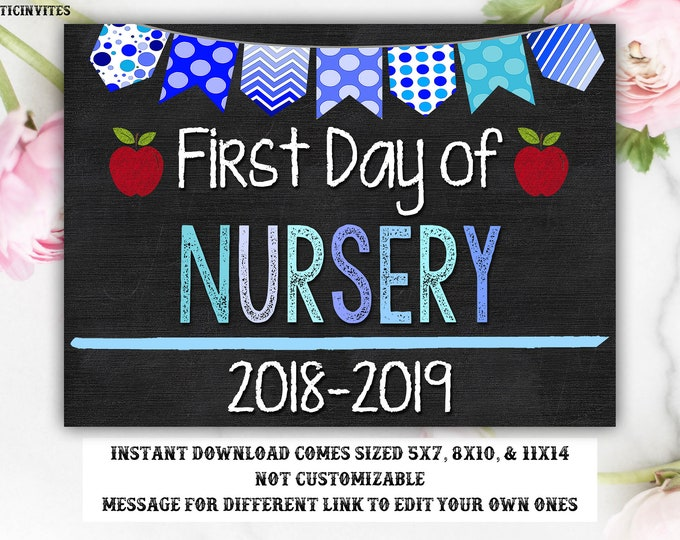 First Day of School Sign, First day of Nursery Sign, Nursery Chalkboard Sign, Instant Download, Printable, Nursery, First Day Sign, Digital