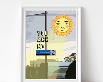 Art Print - You Are My Sunshine | 300mm x 400mm / 12 x 16"