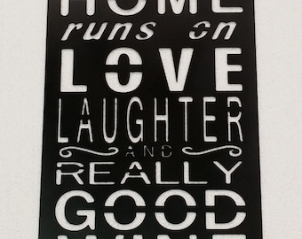This Home Runs On Love, Laughter And Really Good Wine Metal Sign