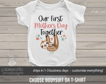 mothers day | first mothers day sloth bodysuit | first mothers day together baby bodysuit or tshirt  MMGA1-091