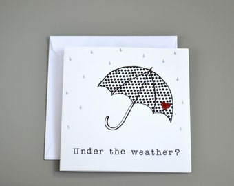 Under the Weather? card with umbrella - get well soon card - sorry you're ill - hope you get well soon card - thinking of you card