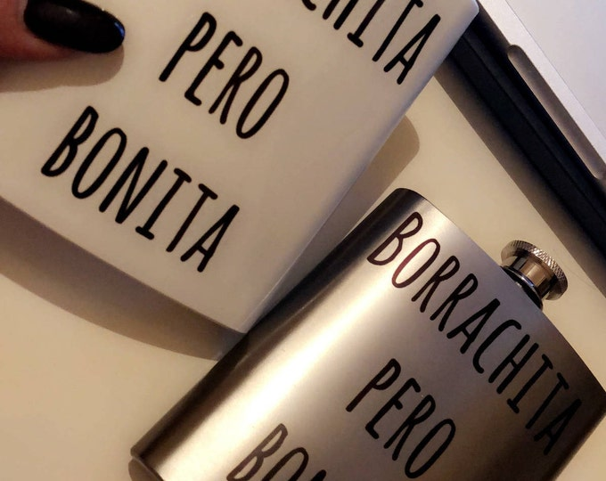 Borrachita pero bonita flask, bridesmaid gift, gifts for her, latinx, latina, latina made, regalo para mujer, boda recuerdo, wedding favors