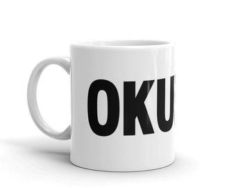 OKURRR Mug / Kardashian Inspired / Cardi B Inspired / Cardi B Mug / Kardashian Mug