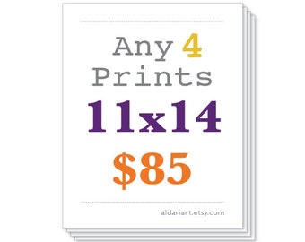 Any Four Prints 11x14, Package deal, Discounted set