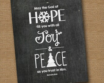 Christmas Chalkboard Bible Verse Wall Art | DIY PRINTABLE | Christian Scripture 8x10 | Romans 15:13 | Hope, Joy & Peace | Instant Download