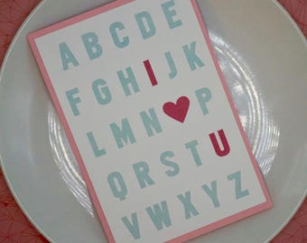 I love you Card, Birthday Card, Valentines Day Card