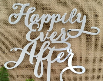 Happily Ever Afer Acrylic Silver Mirror Wedding Cake Topper