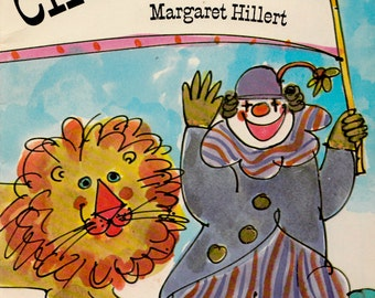 Circus Fun by Margaret Hillert, illustrated by Elaine Raphael